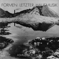 Purchase Asmus Tietchens - Formen Letzter Hausmusik (Reissued 2005)