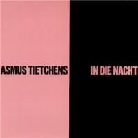 Purchase Asmus Tietchens - In Die Nacht (Remastered 2003)