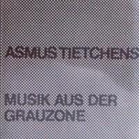 Purchase Asmus Tietchens - Musik Aus Der Grauzone (Cassette)