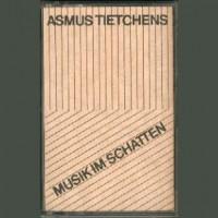 Purchase Asmus Tietchens - Musik Im Schatten (Cassette)