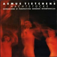 Purchase Asmus Tietchens - Nachtstücke (Expressions Et Perspectives Sonores Intemporelles) (Remastered 2003)