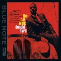 Purchase Donald Byrd - The Cat Walk (Remastered 2010)