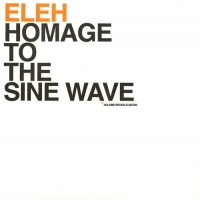 Purchase Eleh - Hommage To The Sine Wave