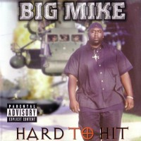 Purchase Big Mike - Hard To Hit