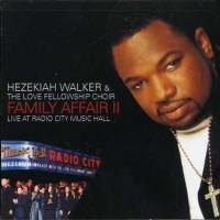 Purchase Hezekiah Walker - Family Affair Vol. 2 (Live)