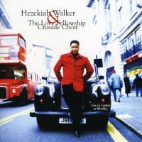 Purchase Hezekiah Walker - Live In London At Wembley