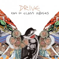 Purchase Kids In Glass Houses - Drive (CDS)