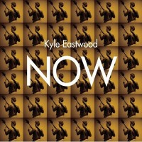 Purchase Kyle Eastwood - Now