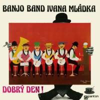 Purchase Banjo Band Ivana Mládka - Dobrý Den! (Vinyl)