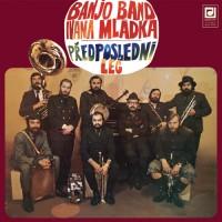 Purchase Banjo Band Ivana Mládka - Předposlední Leč (Vinyl)