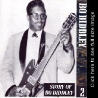 Purchase Bo Diddley - The Chess Years 1955-1974, Vol. 02 - Story Of Bo Diddley CD2