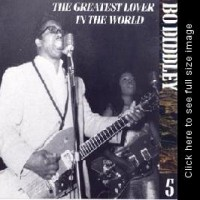 Purchase Bo Diddley - The Chess Years 1955-1974, Vol. 05 - The Greatest Lover In The World CD5