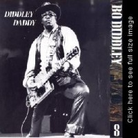 Purchase Bo Diddley - The Chess Years 1955-1974, Vol. 08 - Diddley Daddy CD8