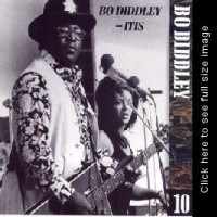 Purchase Bo Diddley - The Chess Years 1955-1974, Vol. 10 - Bo Diddley-Itis CD10