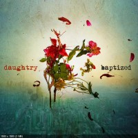 Purchase Daughtry - Baptized (Deluxe Edition)