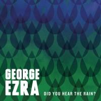 Purchase George Ezra - Did You Hear The Rain? (EP)