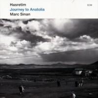 Purchase Marc Sinan - Hasretim, Journey To Anatolia