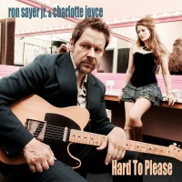 Purchase Ron Sayer Jr. & Charlotte Joyce - Hard To Please