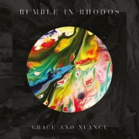 Purchase Rumble In Rhodos - Grace And Nuance