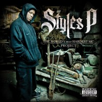 Purchase Styles P - The World's Most Hardest Mc Project