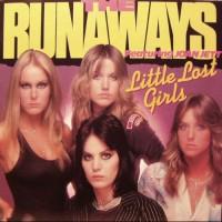 Purchase The Runaways - Little Lost Girls (Vinyl)