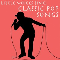 Purchase Little Voices - Little Voices Sing Classic Pop Songs