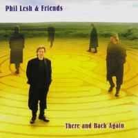 Purchase Phil Lesh & Friends - There And Back Again