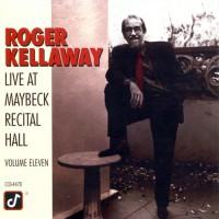 Purchase Roger Kellaway - Live At Maybeck Recital Hall Vol. 11