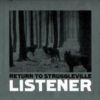 Purchase Listener - Return To Struggleville