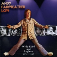 Purchase Andy Fairweather Low - Wide Eyed And Legless CD1