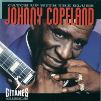 Purchase Johnny Copeland - Catch Up With The Blues