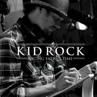 Purchase Kid Rock - Racing Father Time (EP)
