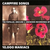 Purchase 10,000 Maniacs - Campfire Songs CD1