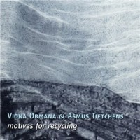 Purchase Asmus Tietchens - Motives For Recycling: Linear Writings (With Vidna Obmana) CD1