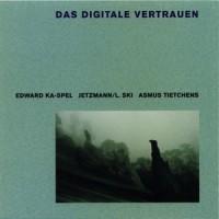 Purchase VA - Das Digitale Vertrauen (Asmus Tietchens, Edward Ka-Spel & Jetzmann-L.Ski) CD1