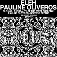Purchase Eleh & Pauline Oliveros - Split (Vinyl)