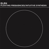 Purchase Eleh - Floating Frequencies - Intuiti CD3