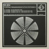 Purchase Eleh - Floating Frequencies / Intuitive Synthesis II