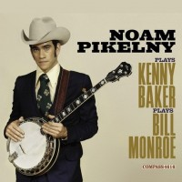 Purchase Noam Pikelny - Noam Pikelny Plays Kenny Baker