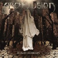 Purchase Archillusion - Desolate Dreamscape