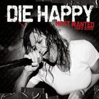 Purchase Die Happy - Most Wanted (Best Of)
