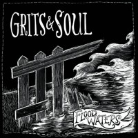 Purchase Grits And Soul - Flood Waters