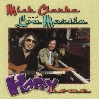 Purchase Mick Clarke & Lou Martin - Happy Home