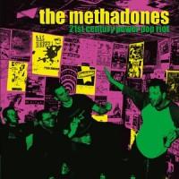 Purchase The Methadones - 21St Century Power Pop Riot