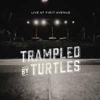 Purchase Trampled By Turtles - Live At First Avenue