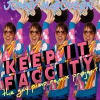 Purchase Jonny McGovern - Keep It Faggity: the Gay Pimp Remix Project