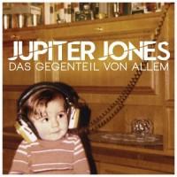 Purchase Jupiter Jones - Das Gegenteil Von Allem