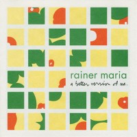 Purchase Rainer Maria - A Better Version Of Me