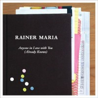 Purchase Rainer Maria - Anyone In Love With You (Already Knows)