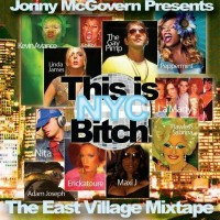 Purchase VA - Jonny McGovern Presents: This Is Nyc Bitch!: The East Village Mixtape Vol. 1
